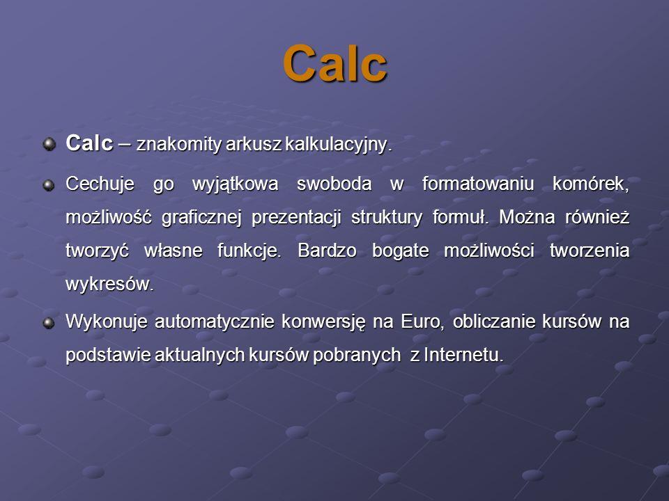 Calc Calc – znakomity arkusz kalkulacyjny. Cechuje go wyjątkowa swoboda w formatowaniu komórek, możliwość graficznej prezentacji struktury formuł. Moż
