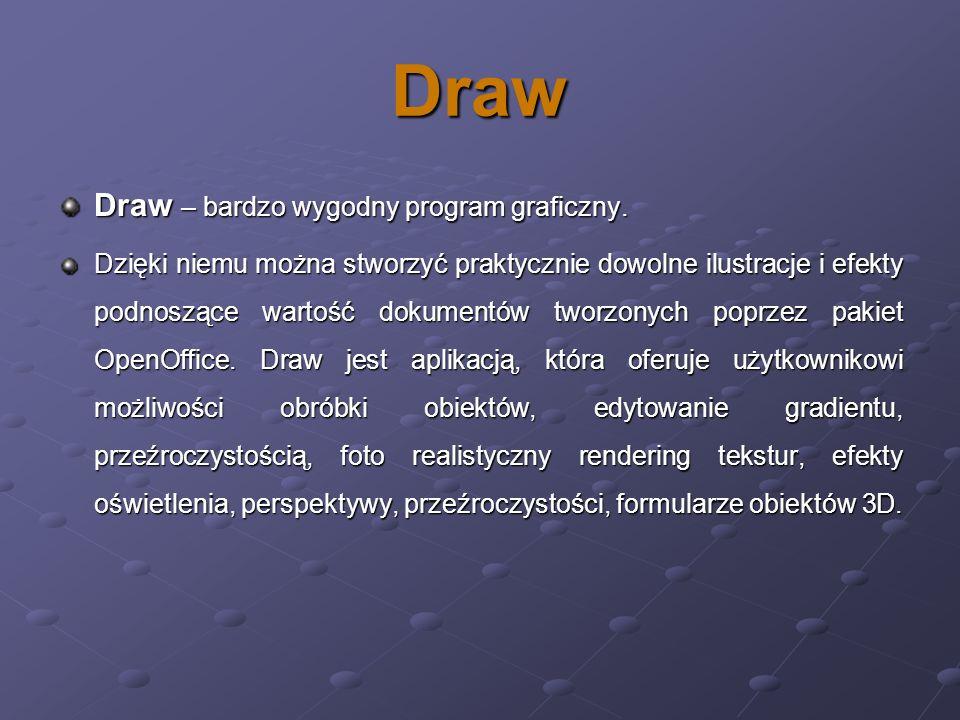 Draw Draw – bardzo wygodny program graficzny. Dzięki niemu można stworzyć praktycznie dowolne ilustracje i efekty podnoszące wartość dokumentów tworzo