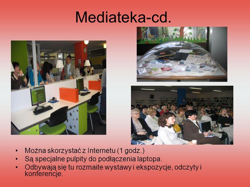 Mediateka-cd. Można skorzystać z Internetu (1 godz.) Są specjalne pulpity do podłączenia laptopa. Odbywają się tu rozmaite wystawy i ekspozycje, odczy
