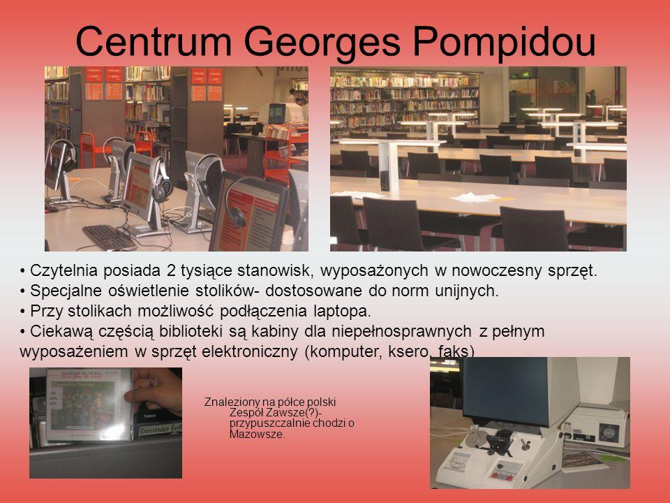 Centrum Georges Pompidou Czytelnia posiada 2 tysiące stanowisk, wyposażonych w nowoczesny sprzęt. Specjalne oświetlenie stolików- dostosowane do norm