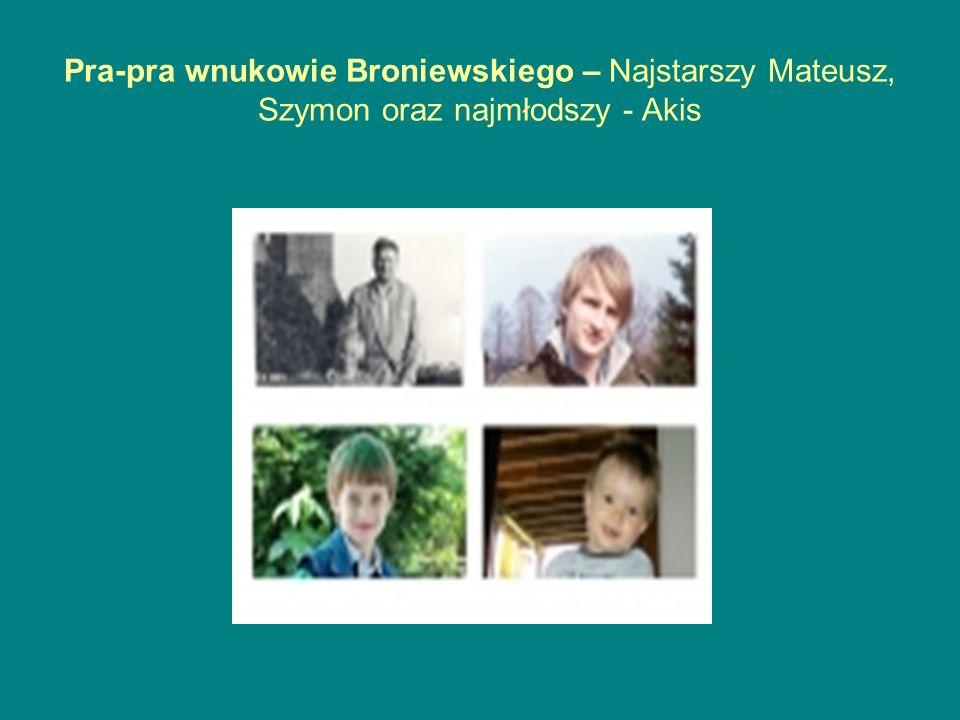 Pra-pra wnukowie Broniewskiego – Najstarszy Mateusz, Szymon oraz najmłodszy - Akis