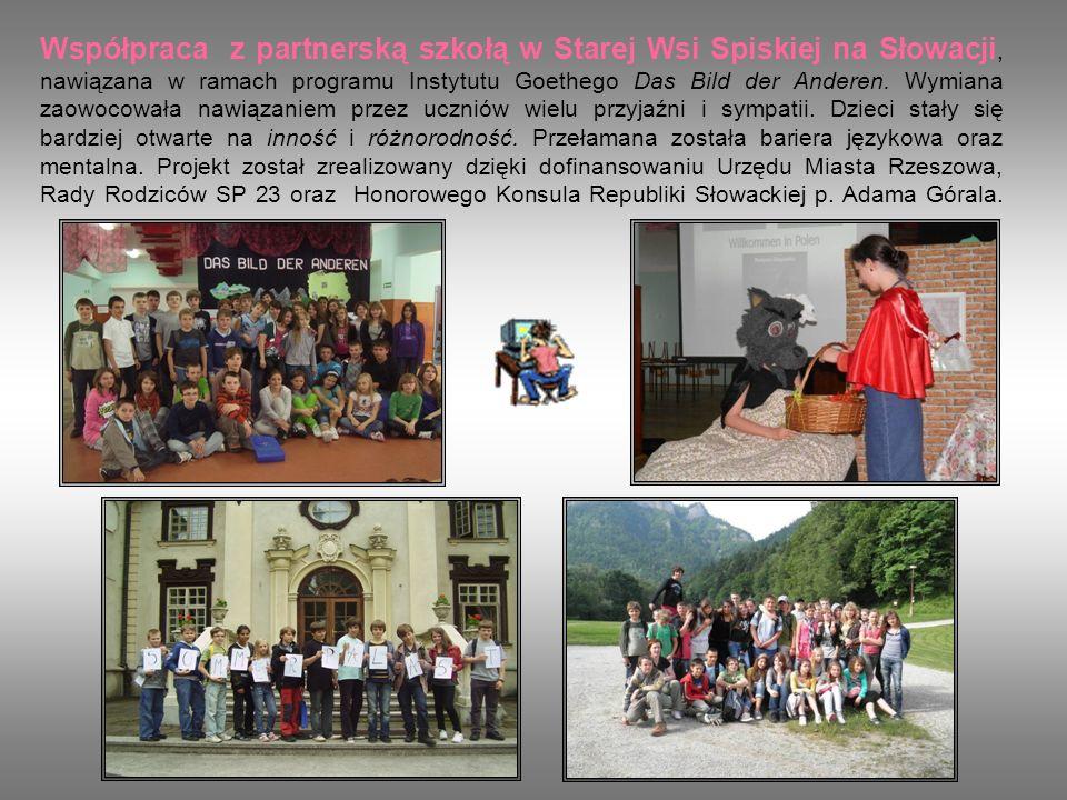 Współpraca z partnerską szkołą w Starej Wsi Spiskiej na Słowacji, nawiązana w ramach programu Instytutu Goethego Das Bild der Anderen. Wymiana zaowoco