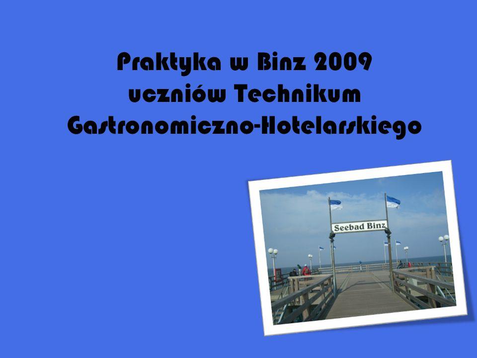Praktyka w Binz 2009 uczniów Technikum Gastronomiczno-Hotelarskiego