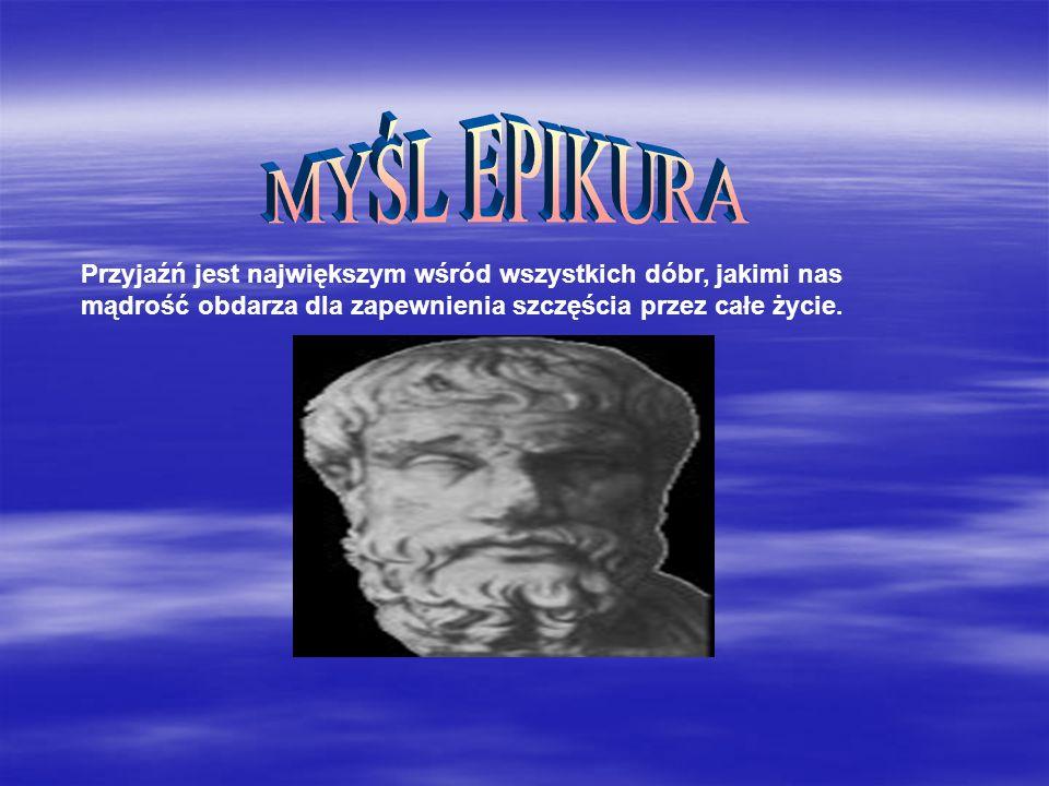 W przeciwieństwie do stoików Epikur twierdził, iż bieg świata, a więc i nasze losy, nie jest zdeterminowany, możemy go sami kształtować.