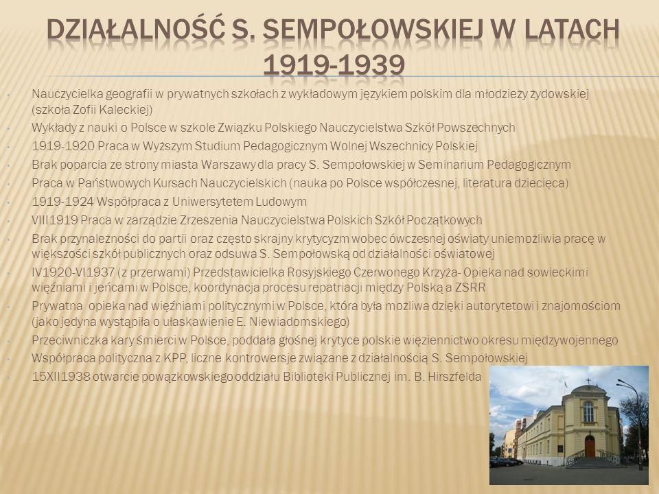 Nauczycielka geografii w prywatnych szkołach z wykładowym językiem polskim dla młodzieży żydowskiej (szkoła Zofii Kaleckiej) Wykłady z nauki o Polsce