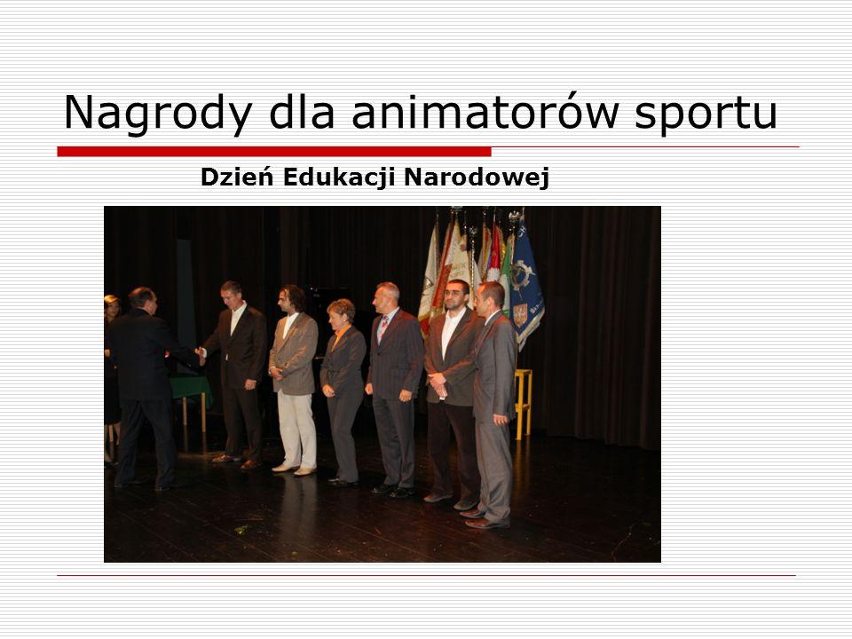 Nagrody dla animatorów sportu Dzień Edukacji Narodowej