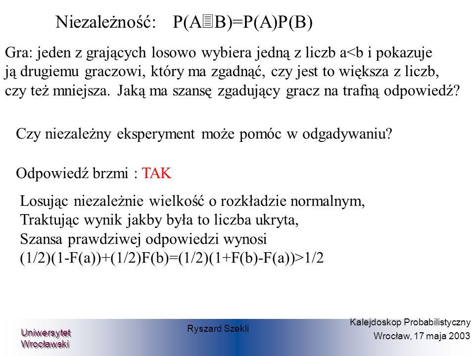 Ryszard Szekli Kalejdoskop Probabilistyczny Wrocław, 17 maja 2003 Uniwersytet Wrocławski FRAKTALE