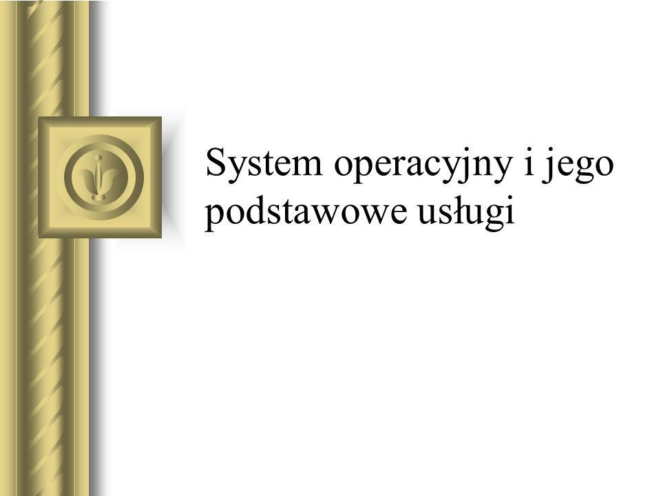 SYSTEM OPERACYJNY najważniejszy program lub zbiór programów: umożliwia komunikację użytkownika z komputerem oraz pracę zestawu komputerowego i urządzeń peryferyjnych, obsługuje oprogramowanie wykorzystywane przez użytkownika.