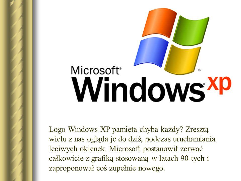 Logo Windows XP pamięta chyba każdy? Zresztą wielu z nas ogląda je do dziś, podczas uruchamiania leciwych okienek. Microsoft postanowił zerwać całkowi
