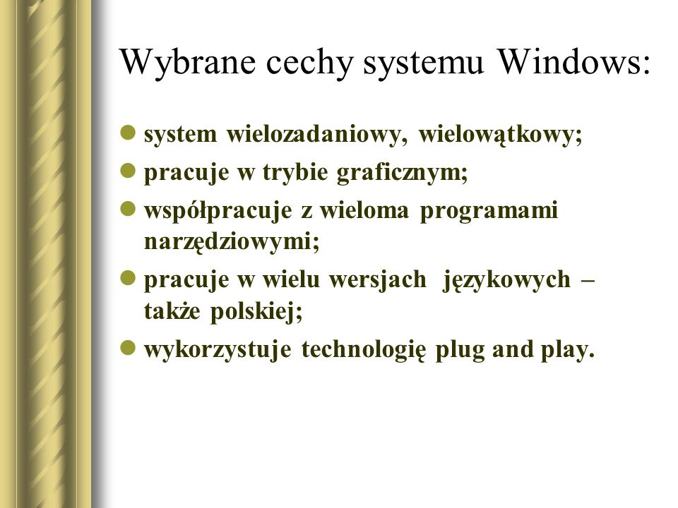 Najważniejsze wersje MS Windows Windows 8 26 października 2012 Windows 7 22 X 2009 Windows Vista 2007r Windows XP 25 X 2001 Windows Millenium - wrzesień 2000 Windows 2000 - luty 2000 Windows 98 Windows NT 4.0 Windows 95 Windows 3.0 – 1992 r.