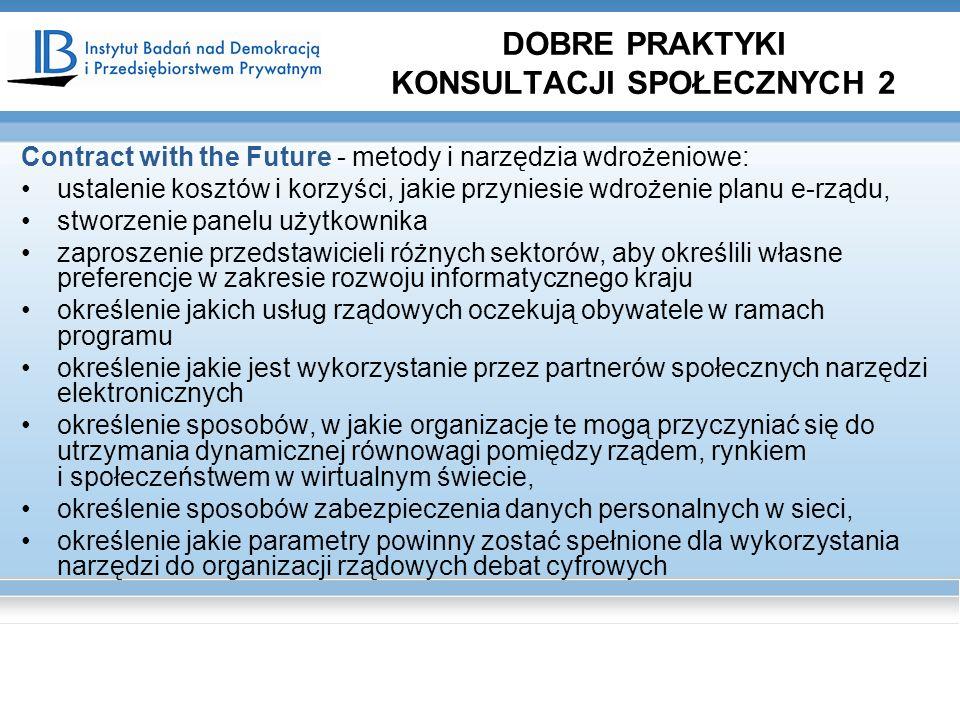 Contract with the Future - metody i narzędzia wdrożeniowe: ustalenie kosztów i korzyści, jakie przyniesie wdrożenie planu e-rządu, stworzenie panelu u