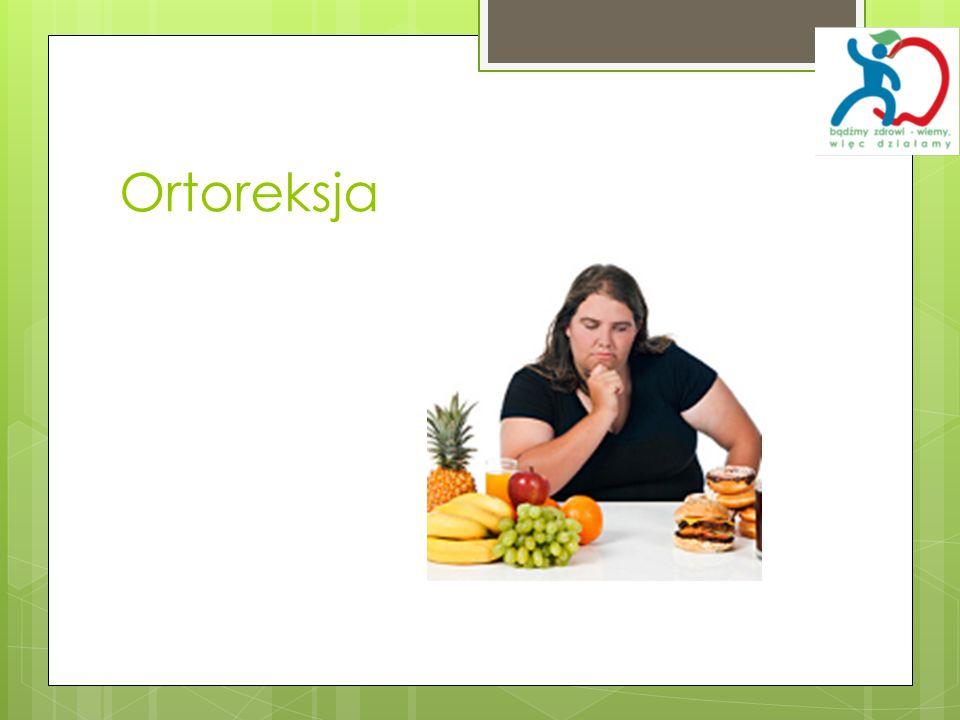 Ortoreksja