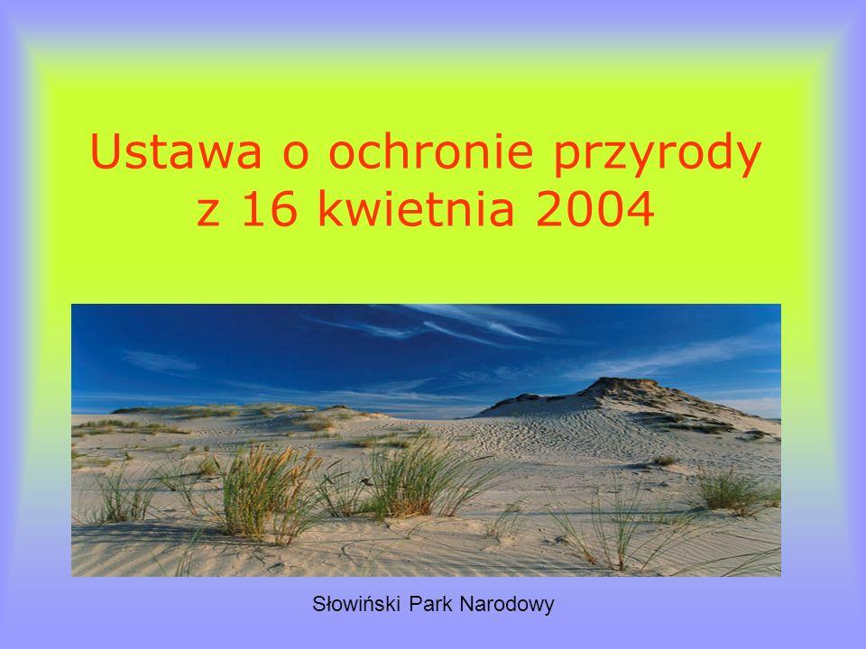 Ustawa o ochronie przyrody z 16 kwietnia 2004 Słowiński Park Narodowy