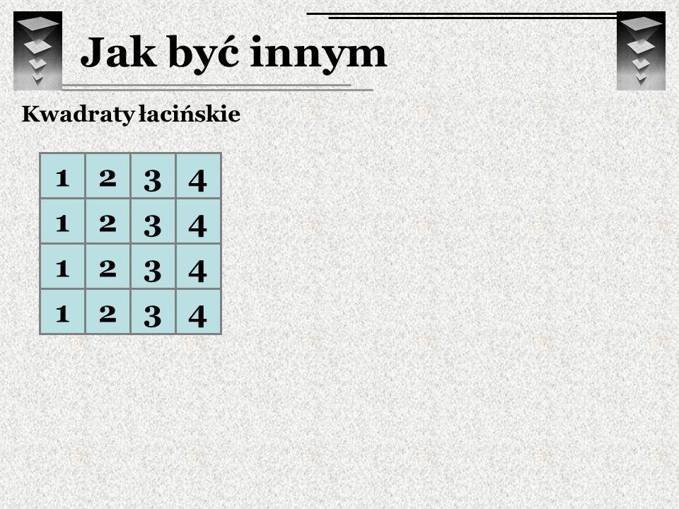 Jak być innym Kwadraty łaci ń skie 1234 1234 1234 1234