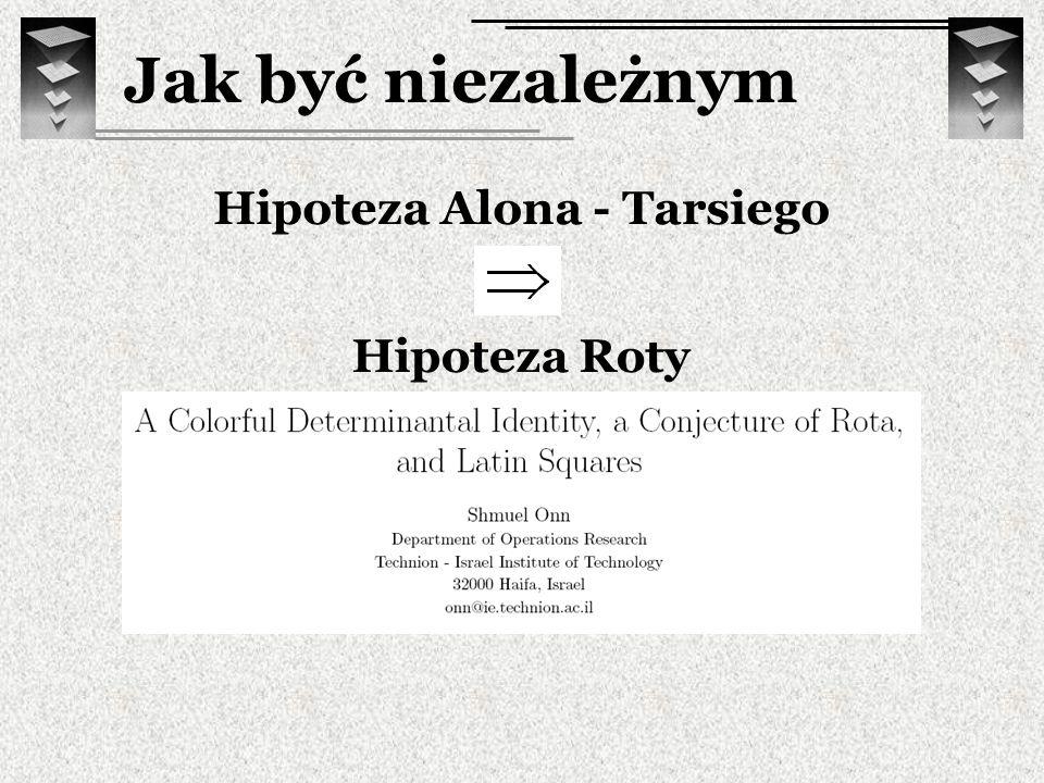 Hipoteza Alona - Tarsiego Hipoteza Roty Jak być niezależnym
