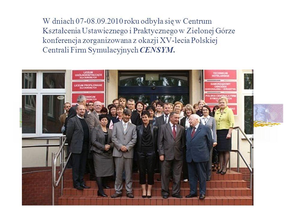 W dniach 07-08.09.2010 roku odbyła się w Centrum Kształcenia Ustawicznego i Praktycznego w Zielonej Górze konferencja zorganizowana z okazji XV-lecia