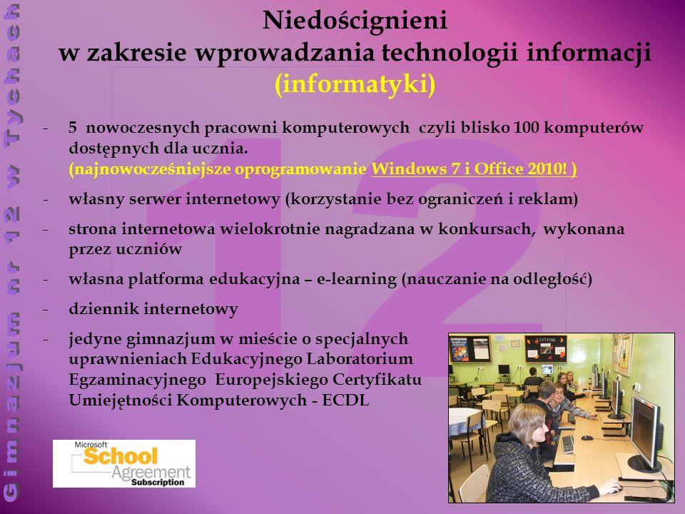 12 - 5 nowoczesnych pracowni komputerowych czyli blisko 100 komputerów dostępnych dla ucznia. (najnowocześniejsze oprogramowanie Windows 7 i Office 20