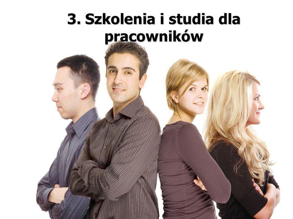 3. Szkolenia i studia dla pracowników
