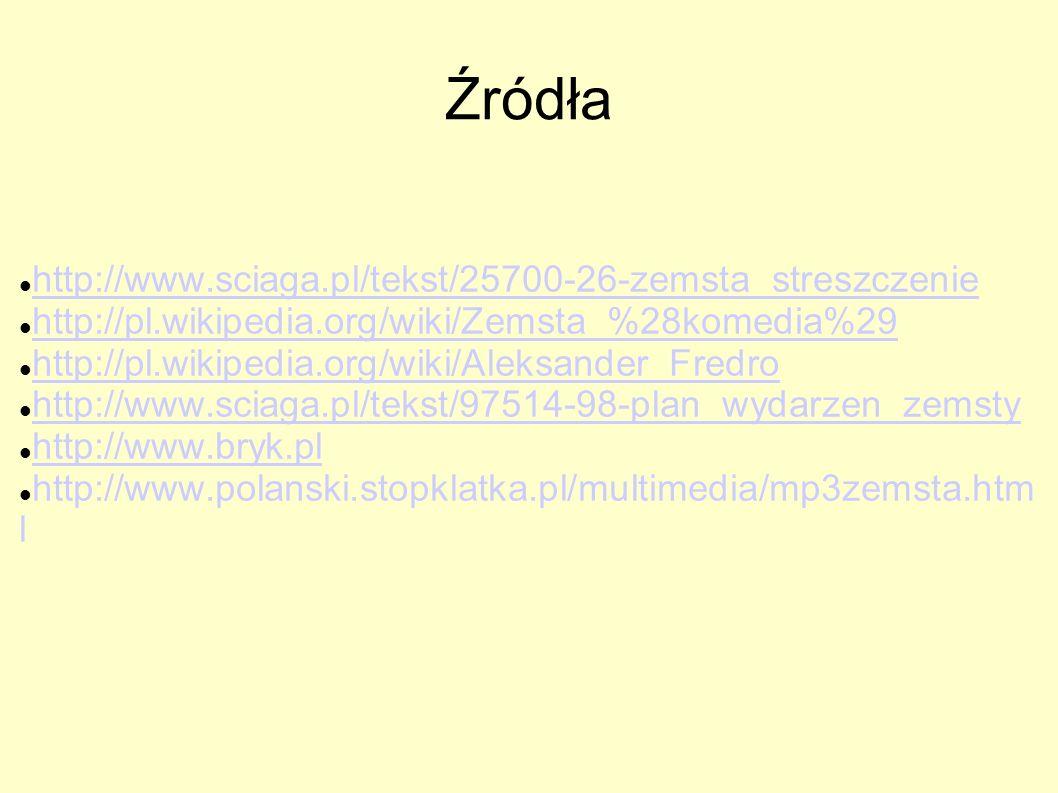 Geneza utworu Komedia powstała w 1834. Inspirowana była dokumentem znalezionym przez Fredrę na zamku w Odrzykoniu, który otrzymał w posagu żony. W dok