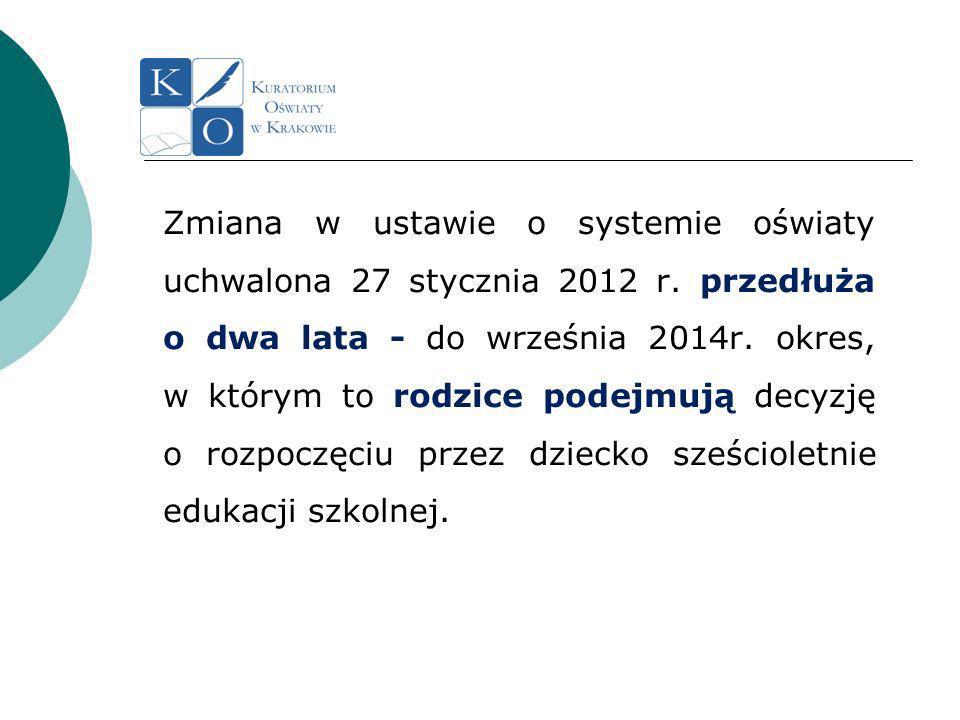 Zmiana w ustawie o systemie oświaty uchwalona 27 stycznia 2012 r.