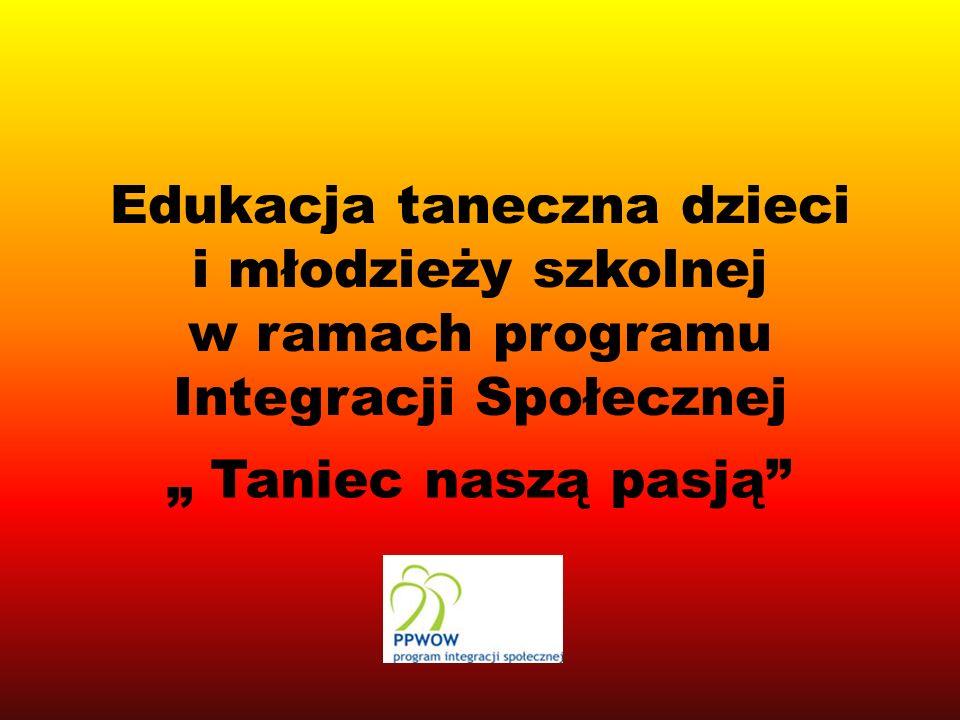 Cele projektu Otoczenie opieką utalentowanej artystycznie młodzieży z terenów wiejskich, która na co dzień nie ma dostępu do większych ośrodków kulturalnych, Promowanie rozwoju tańca towarzyskiego i zdrowego trybu życia, Rozwijanie kondycji i kształtowanie sylwetki młodego człowieka, Propagowanie pozytywnej integracji młodzieży, Zapoznanie z historią tańców towarzyskich i narodowych, Propagowanie aktywnego spędzania wolnego czasu po zajęciach szkolnych, Stworzenie profesjonalnej formacji tańca towarzyskiego, która reprezentowałaby szkołę na okolicznościowych akademiach gminnych, powiatowych, czy nawet na arenie międzynarodowej.
