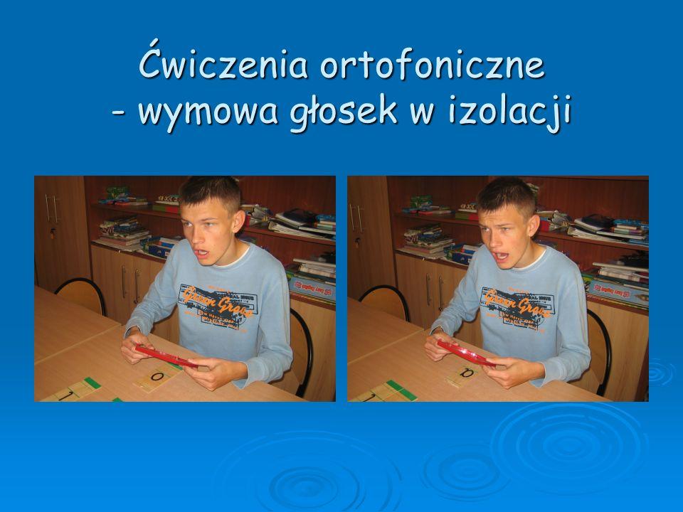 Ćwiczenia ortofoniczne - wymowa głosek w izolacji