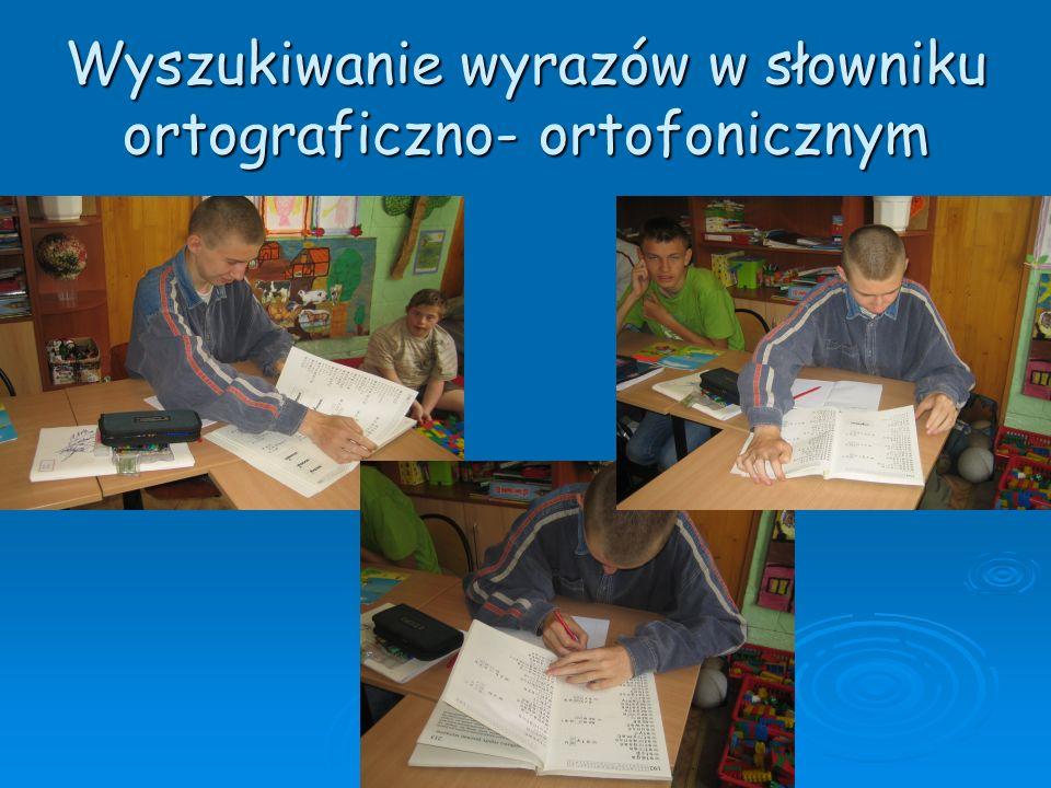 Wyszukiwanie wyrazów w słowniku ortograficzno- ortofonicznym