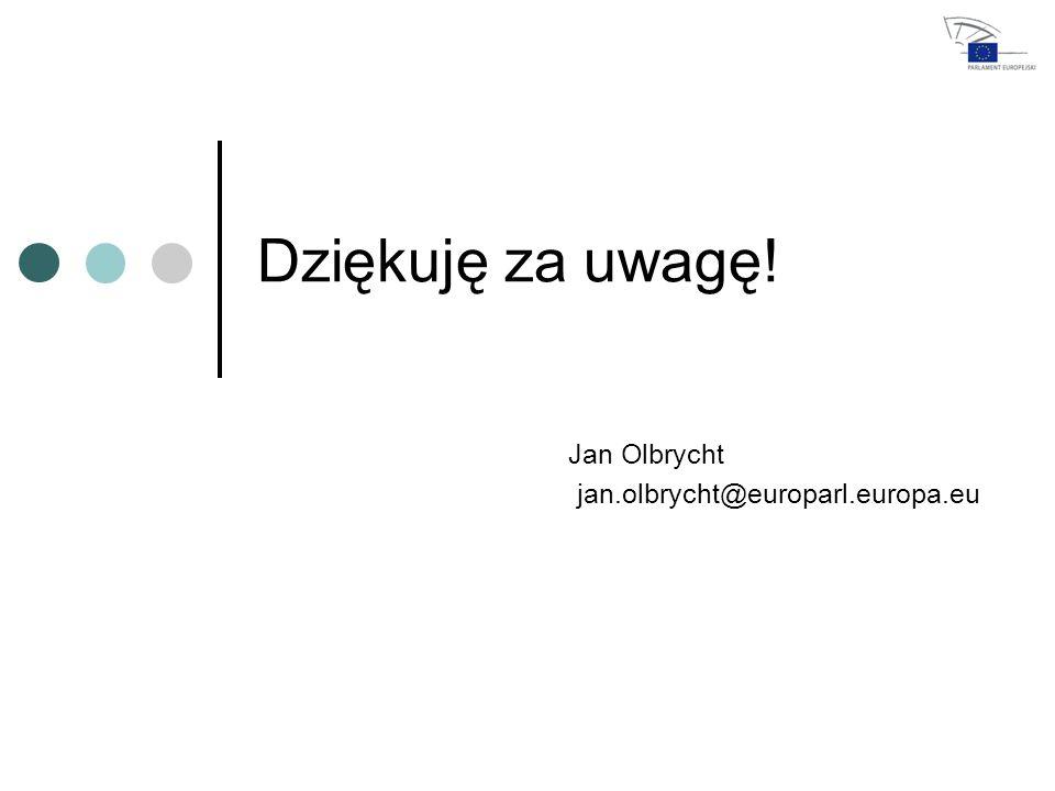 Dziękuję za uwagę! Jan Olbrycht jan.olbrycht@europarl.europa.eu