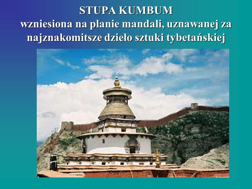 STUPA KUMBUM wzniesiona na planie mandali, uznawanej za najznakomitsze dzieło sztuki tybetańskiej