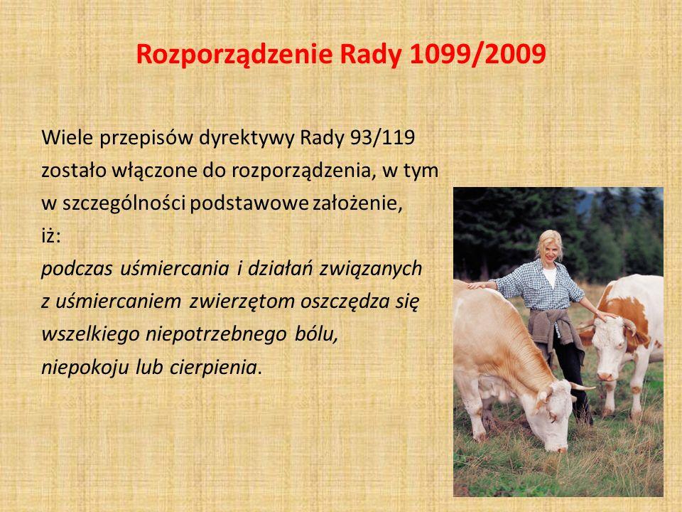 Rozporządzenie Rady 1099/2009 Nowe wymagania prowadzone ww.