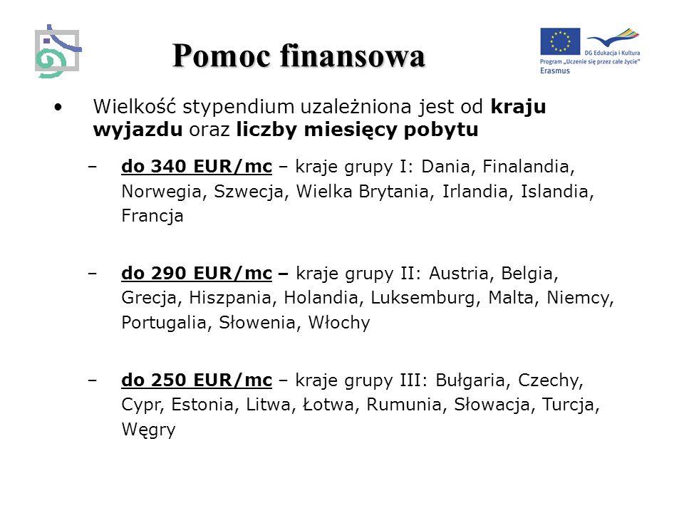 Wielkość stypendium uzależniona jest od kraju wyjazdu oraz liczby miesięcy pobytu –do 340 EUR/mc – kraje grupy I: Dania, Finalandia, Norwegia, Szwecja, Wielka Brytania, Irlandia, Islandia, Francja –do 290 EUR/mc – kraje grupy II: Austria, Belgia, Grecja, Hiszpania, Holandia, Luksemburg, Malta, Niemcy, Portugalia, Słowenia, Włochy –do 250 EUR/mc – kraje grupy III: Bułgaria, Czechy, Cypr, Estonia, Litwa, Łotwa, Rumunia, Słowacja, Turcja, Węgry