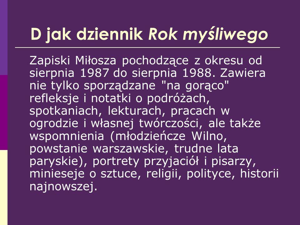 E jak eseista Miłosz jest autorem m.in.