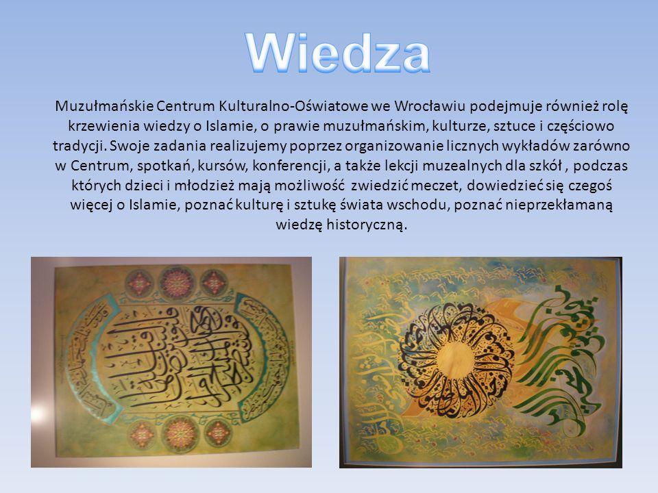 Muzułmańskie Centrum Kulturalno-Oświatowe we Wrocławiu podejmuje również rolę krzewienia wiedzy o Islamie, o prawie muzułmańskim, kulturze, sztuce i c