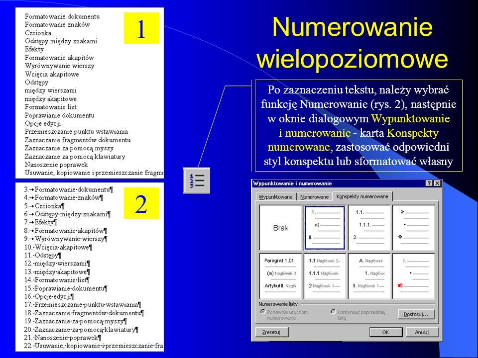 Modyfikacja wypunktowania i numerowania 1 2 3 Efekt końcowy