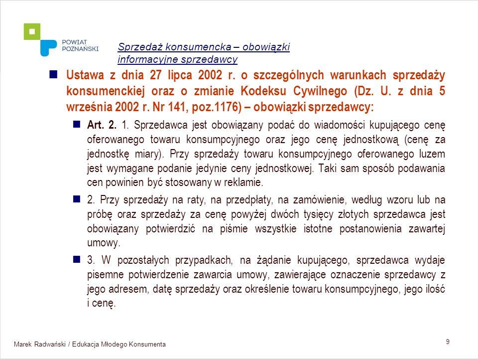 Marek Radwański / Edukacja Młodego Konsumenta 30 Umowy zawierane na odległość Art.