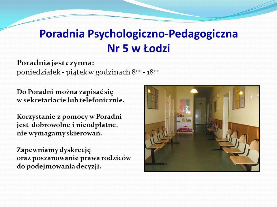 90 – 552 Łódź, ul. Kopernika 40 tel.: (042) 637 16 08, (042) 637 06 31 e-mail: ppp5lodz@op.plppp5lodz@op.pl www.ppp5.edu.lodz.pl