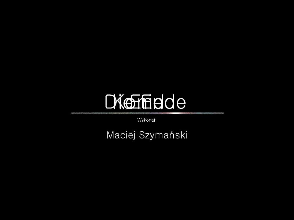 KoniecDie EndeEnd Wykonał: Maciej Szymański