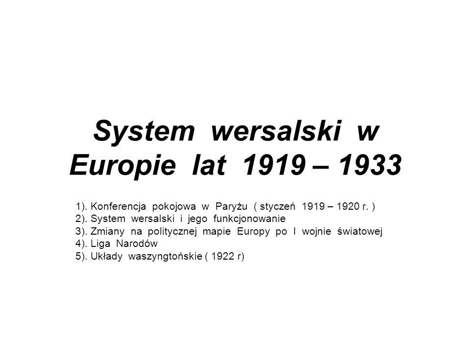 28 czerwca 1919 roku - podpisano traktat wersalski, czyli układ pokojowy z Niemcami - w preambule wyłączną odpowiedzialnością za wybuch wojny obarczono Niemcy Niemcy traciły Alzacją i Lotaryngię na rzecz Francji Na rzecz Belgii okręg Eupen – Malmedy Na rzecz Polski : Wielkopolskę, oraz część Pomorza Gdańskiego z pasem 70 km wybrzeża, Gdańsk i okolice ogłoszono Wolnym Miastem pod opieką Ligi Narodów.