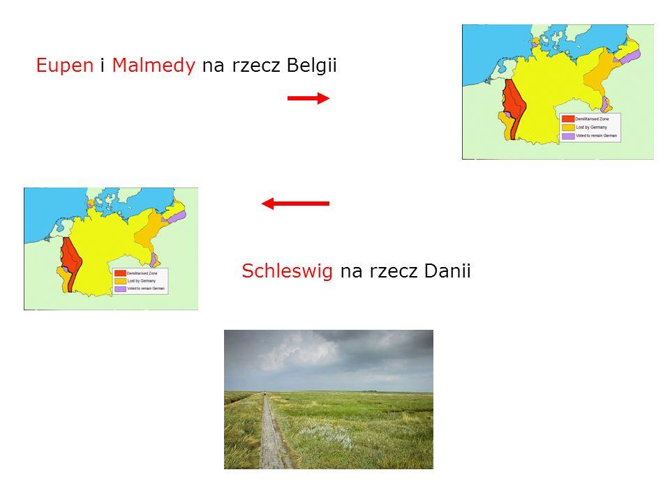 Eupen i Malmedy na rzecz Belgii Schleswig na rzecz Danii