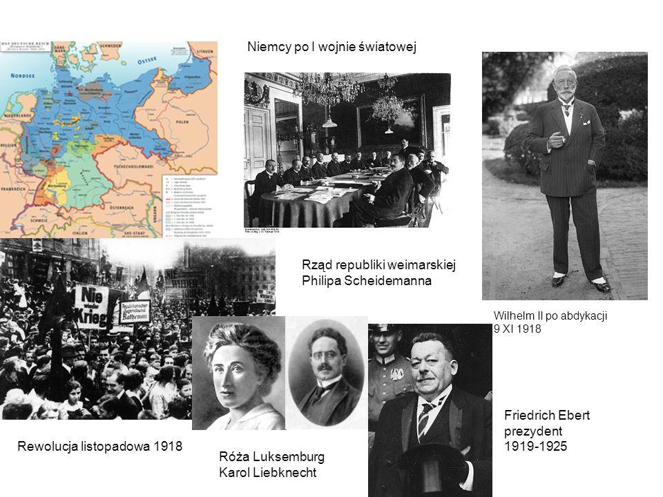 Niemcy po I wojnie światowej Wilhelm II po abdykacji 9 XI 1918 Rewolucja listopadowa 1918 Róża Luksemburg Karol Liebknecht Rząd republiki weimarskiej