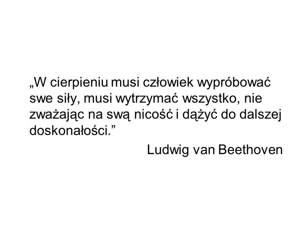 Ludwig van Beethoven (1770-1827) Uznawany za jednego z największych twórców muzycznych wszech czasów.