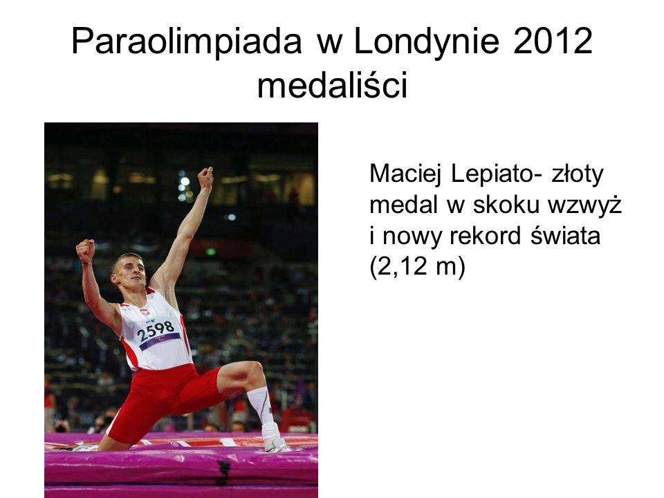 Paraolimpiada w Londynie 2012 medaliści Maciej Lepiato- złoty medal w skoku wzwyż i nowy rekord świata (2,12 m)