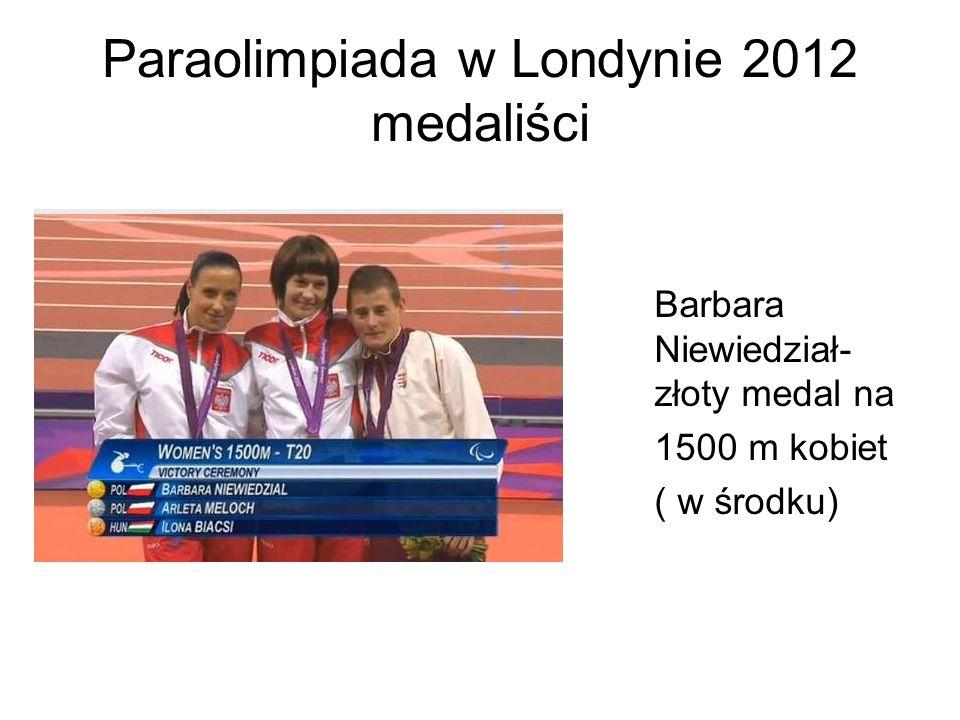 Paraolimpiada w Londynie 2012 medaliści Barbara Niewiedział- złoty medal na 1500 m kobiet ( w środku)
