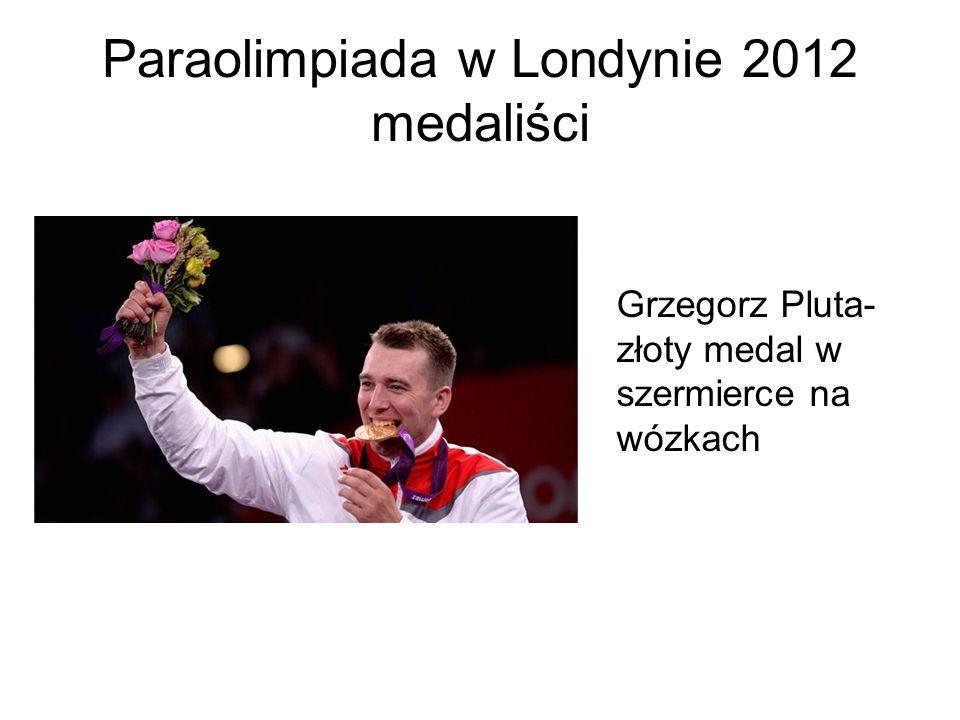 Paraolimpiada w Londynie 2012 medaliści Grzegorz Pluta- złoty medal w szermierce na wózkach