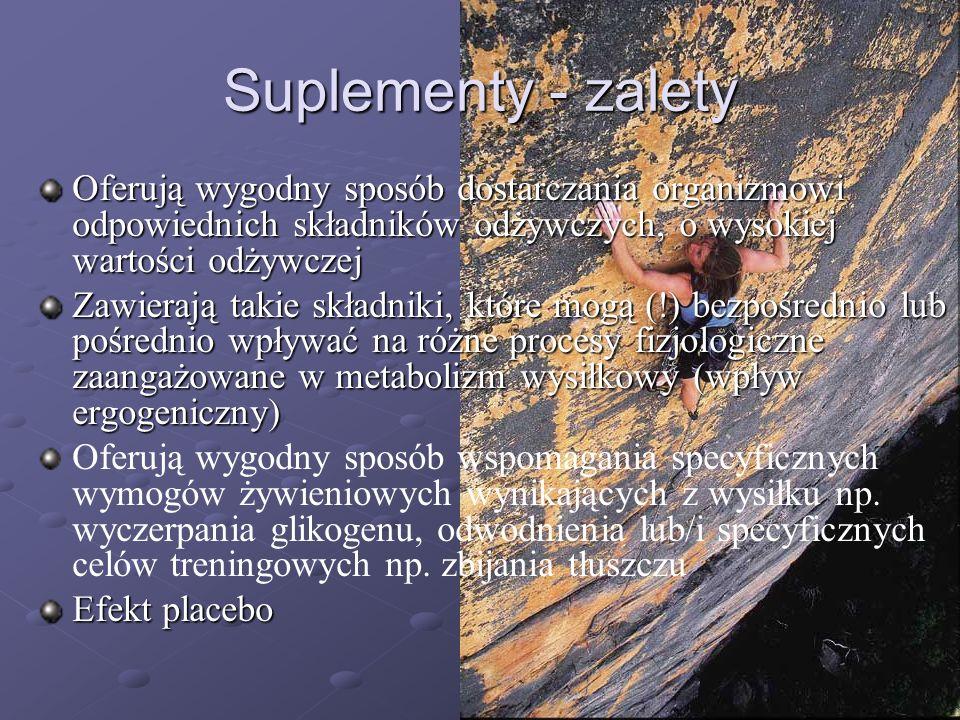 Suplementy - zalety Oferują wygodny sposób dostarczania organizmowi odpowiednich składników odżywczych, o wysokiej wartości odżywczej Zawierają takie