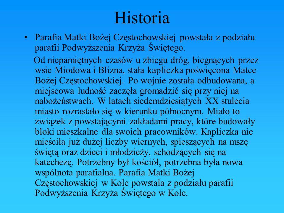 Historia Parafia Matki Bożej Częstochowskiej powstała z podziału parafii Podwyższenia Krzyża Świętego. Od niepamiętnych czasów u zbiegu dróg, biegnący