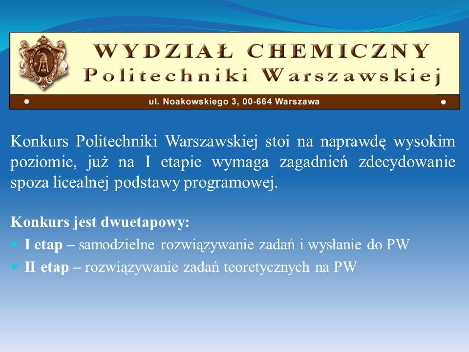 Konkurs jest dwuetapowy: I etap – samodzielne rozwiązywanie zadań i wysłanie do PW II etap – rozwiązywanie zadań teoretycznych na PW Konkurs Politechn