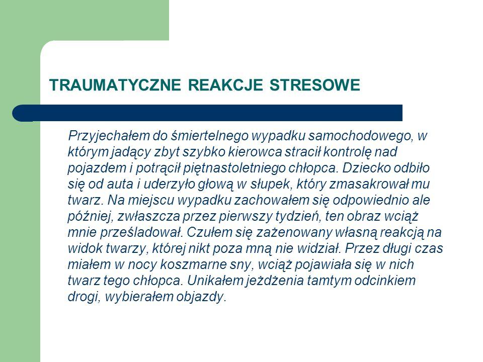 TRAUMATYCZNE REAKCJE STRESOWE UNIKANIE