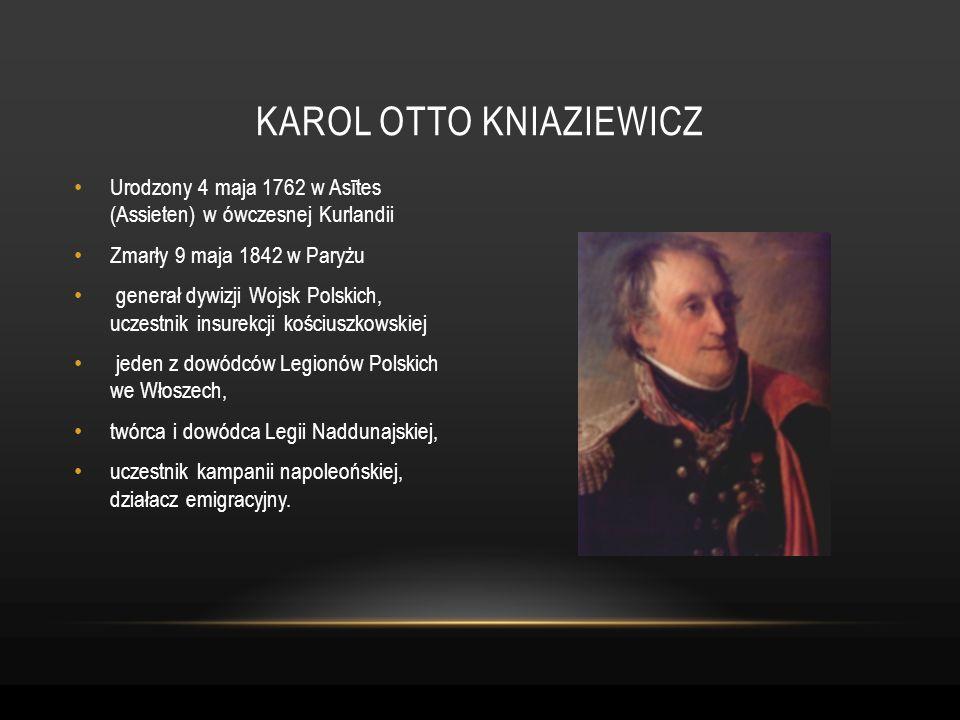 Urodzony 4 maja 1762 w Asītes (Assieten) w ówczesnej Kurlandii Zmarły 9 maja 1842 w Paryżu generał dywizji Wojsk Polskich, uczestnik insurekcji kościu