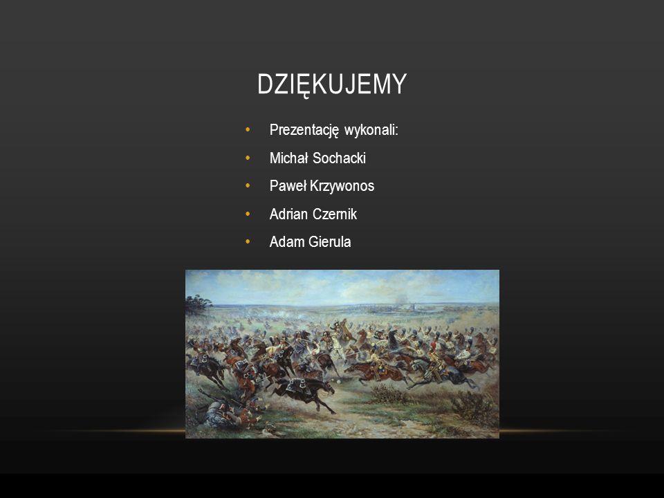 Prezentację wykonali: Michał Sochacki Paweł Krzywonos Adrian Czernik Adam Gierula DZIĘKUJEMY
